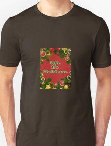 Ugh, It's Christmas. T-Shirt