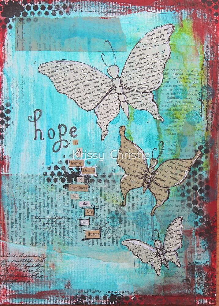 Hope butterflies by Krissy  Christie