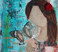 Never give up girl by Krissy  Christie