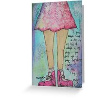Walk in my shoes Greeting Card