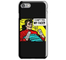 Can't Feel My Face iPhone Case/Skin