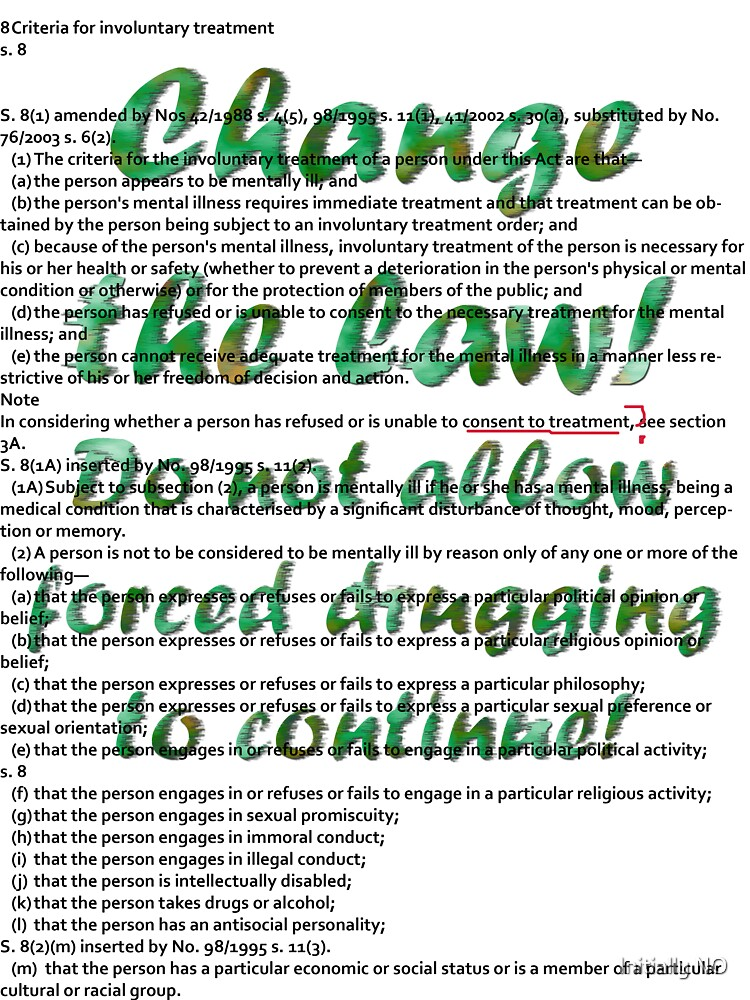 Change the law! Stop forced drugging! by Initially NO