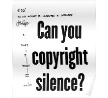 Can you copyright silence? Poster