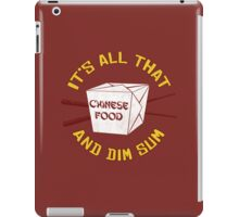 All That And Dim Sum iPad Case/Skin