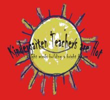 Kindergarten Teachers are Hot One Piece - Short Sleeve