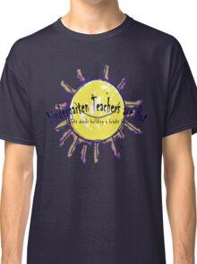 Kindergarten Teachers are Hot Classic T-Shirt