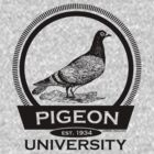 Pigeon University by sober-tees