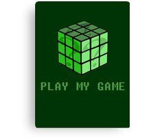 Play My Game Canvas Print