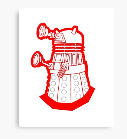 Red is dead! EXTERMINATE!!! Canvas Print
