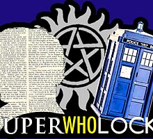 SuperWhoLock - Crossover MegaVerse by BagChemistry