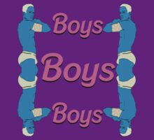 BOYS BOYS BOYS by MonsieurM