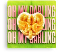 Oh my darling Clementine Canvas Print