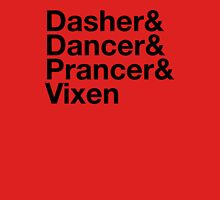Dasher&Dancer&Prancer&Vixen (Light) Unisex T-Shirt