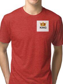 KING Design Tri-blend T-Shirt