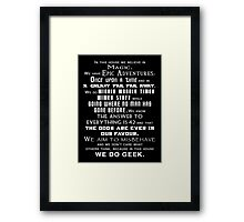 We do geek Framed Print