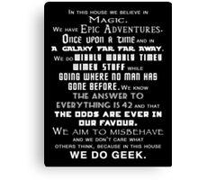 We do geek Canvas Print