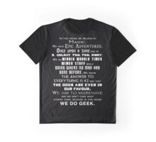 We do geek Graphic T-Shirt