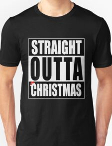 Straight Outta Christmas T-Shirt