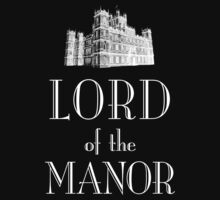 Lord of the Manor (white) by earlofgrantham