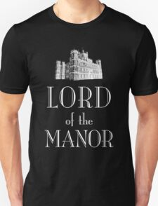 Lord of the Manor (white) T-Shirt