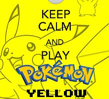 Keep calm and YELLOW! by BlueFayt