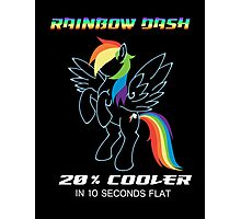 20% cooler Rainbow Dash Photographic Print