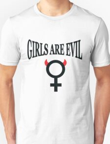 Girls Are Evil Original Tee T-Shirt