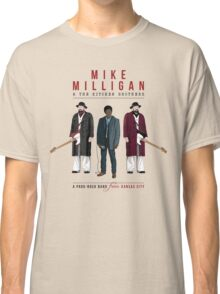 Mike Milligan & The Kitchen Brothers - FARGO Classic T-Shirt
