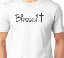 Blessed † Unisex T-Shirt