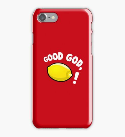 Good God, Lemon! iPhone Case/Skin