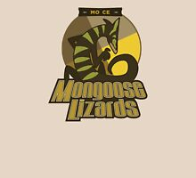 Mo Ce Mongoose Lizards Unisex T-Shirt