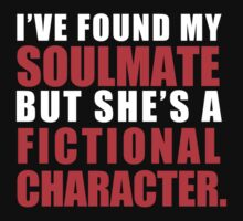My Soulmate is a Fictional Character (in white lettering) by awcheung2