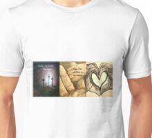 Faith, Hope, Love Unisex T-Shirt