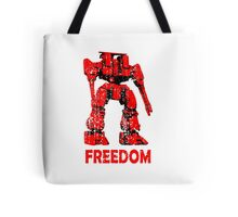 Freedom - at the end of a mech Tote Bag