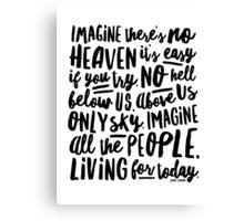 Imagine - Part I - Imagine There's No Heaven Canvas Print