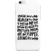 Imagine - Part I - Imagine There's No Heaven iPhone Case/Skin