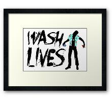 Wash Lives Framed Print