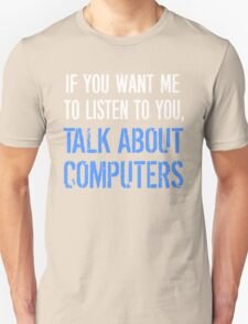 Talk About Computers T-Shirt