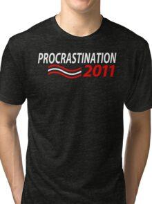 Vote Procrastination Tri-blend T-Shirt