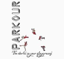 Parkour - The World is Your Playground by SlubberBub