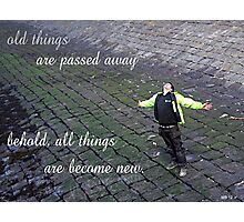 be ye transformed Photographic Print