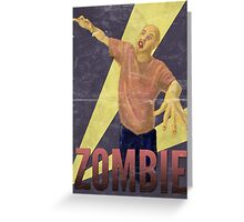 Zombie! Greeting Card