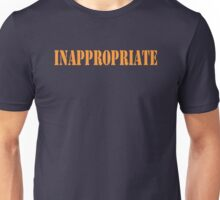 Inappropriate Unisex T-Shirt