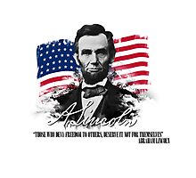 """Abraham Lincoln """"Those who deny freedom to others"""" Photographic Print"""