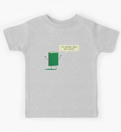 Better than the Movie Kids Tee