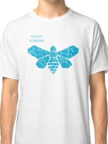 white is coming Classic T-Shirt