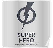 """""""Super"""" Hero Logo - Light Background Poster"""
