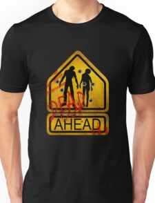 "Caution ""Dead Ahead"" Unisex T-Shirt"