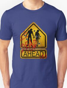 "Caution ""Dead Ahead"" T-Shirt"