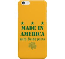 Made in America with Irish Parts iPhone Case/Skin